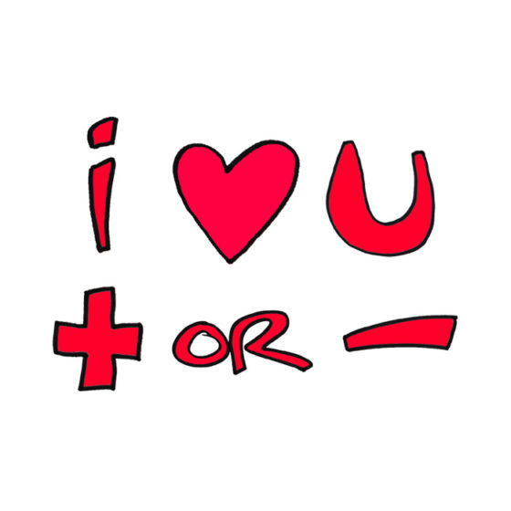 I Love You Positive or Negative